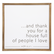 *** ..and Thank You for a house full of people I love Wall Plaque