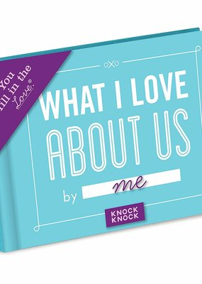 Knock Knock ***What I Love About Us Fill In Book