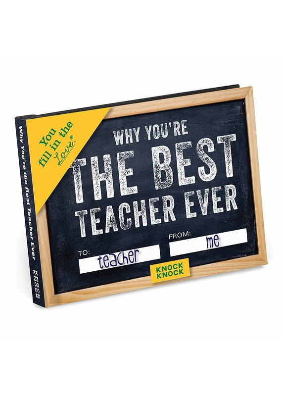 Knock Knock ***Why You're the Best Teacher Ever Fill In Book