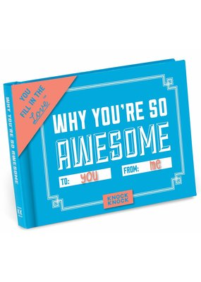 Knock Knock ***Why You're So Awesome Fill In Book