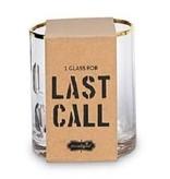 ***Last Call Bar Glass