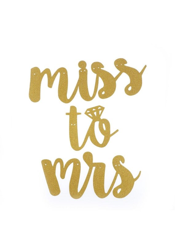 ****Miss to Mrs. Gold Sparkle Banner