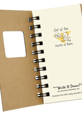 Journal Unlimited ***Out of the Mouths of Babes Journal