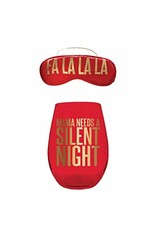 ***Mama Needs a Silent Night Wine Glass & Sleep Mask