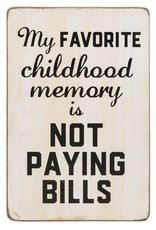 ***My Favorite Memory is Not Paying Bills Shelf Sitter