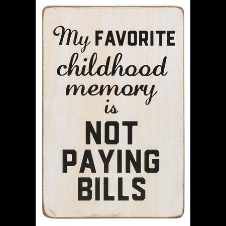 ***My Favorite Memory is Not Paying Bills Shelf Sitter