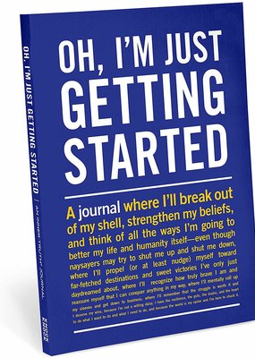 Knock Knock ***Oh I'm Just Getting Started Journal