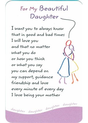 ***For My Beautiful Daughter Wallet Card