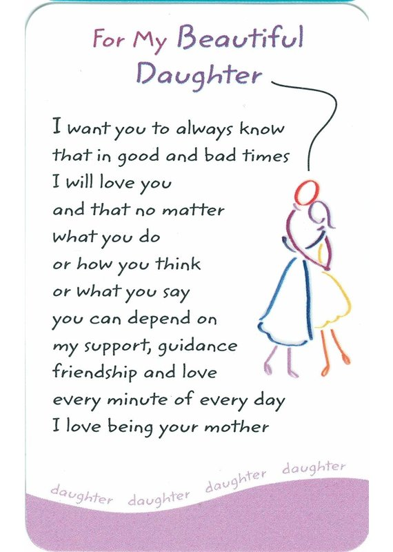 ****For My Beautiful Daughter Wallet Card