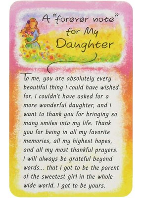 ***Forever Note for My Daughter Wallet Card