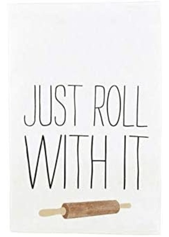 ***Just Roll With it  Funny Kitchen Towel