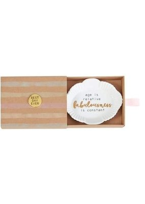 "***""Age is Relative Fabulousness is Constant""  Mini Trinket Tray"