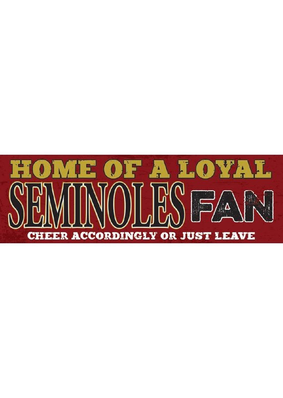 North American Art/Artistic Reflections ***Florida State Seminoles Loyal Fan Wood Sign