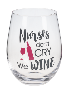 ***Nurse's Don't Cry Wine Glass