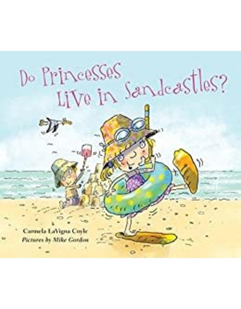 National Book Network ***Do Princess Live in Sandcastles