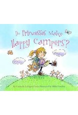 National Book Network ***Do Princess Make Happy Campers?