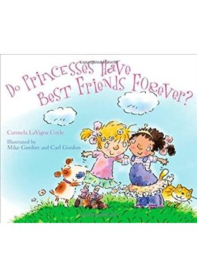 National Book Network ***Do Princess Have Best Friends Forever? Book