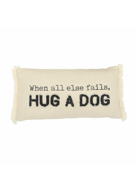 ****When All Else Fails Hug a Dog Canvas Dog Pillow