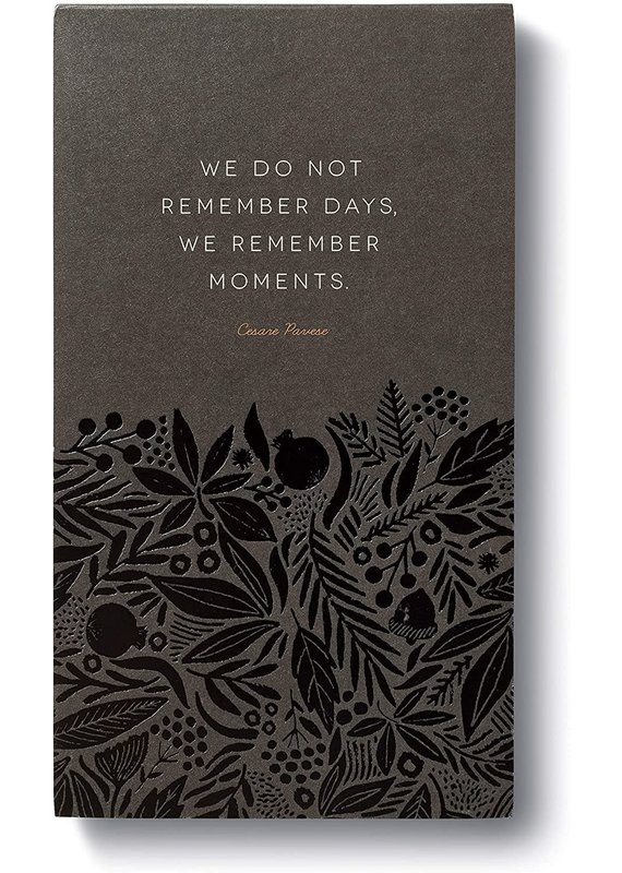 ***We Do Not Remember Days We Remember Moments List Pad