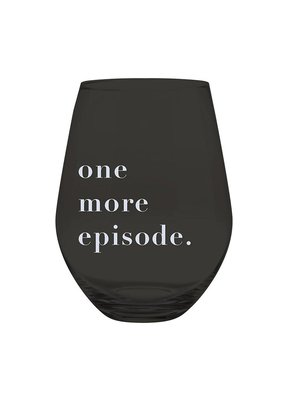 ****Just One More Episode Stemless Jumbo Wine Glass