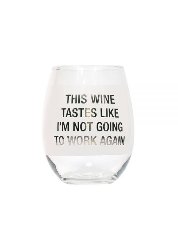 About Face Designs ****Not Going to Work Stemless Wine Glass