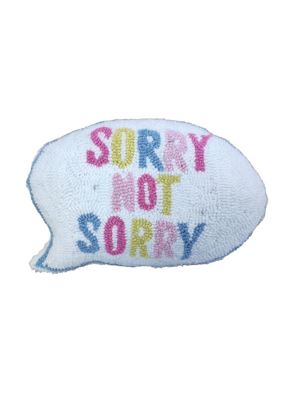 Totalee Gift ****Sorry Not Sorry Hook Pillow