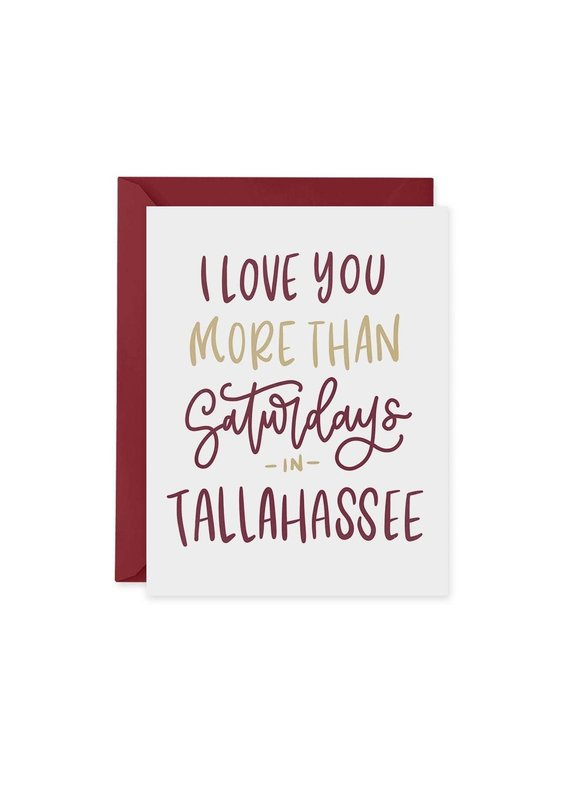 LongLeafPrints ****I Love You More Than Saturdays in Tallahassee Notecards