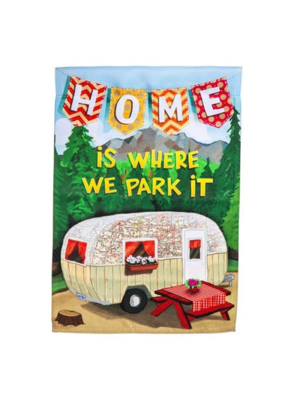 ****Home is Where We Park It Garden Suede Flag