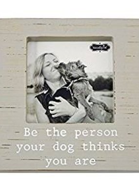 ***Be the Person Dog Frame