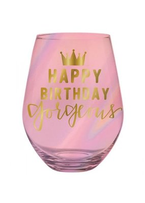 ***Happy Birthday Gorgeous Jumbo Steamless Wine Glass