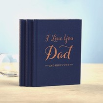 I Love You Dad & Here's Why Book