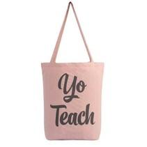 ***Yo Teach Tote Bag