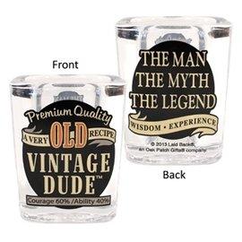 Shot Glass- Vintage Dude Old