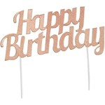 Cake Topper - Happy Birthday - Rose Gold - Glitter-1pc