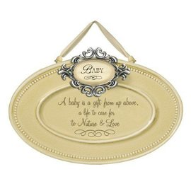 Baby Plaque-A baby is a gift..""