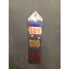 Award Ribbon-The Big 40-8.25''