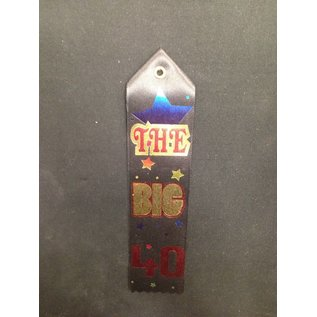 Award Ribbon-The Big 40-8.25''