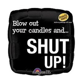 """Foil Balloon - Smarty Pants Blow Candle Shut UP! - 18"""""""