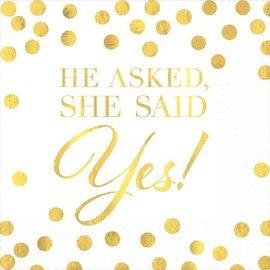 Napkins Bev-He asked, She said Yes!