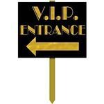 VIP Entrance-Lawn Sign