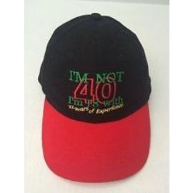Hat-I'm not 40, I am 18 with 22 years of experience