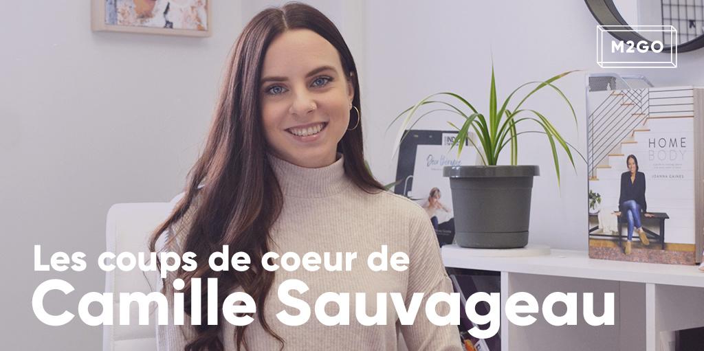 Les coups de coeur de Camille Sauvageau