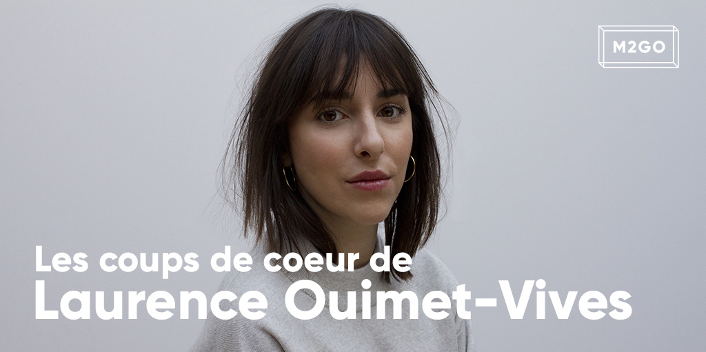 Les coups de coeur de Laurence Ouimet-Vives