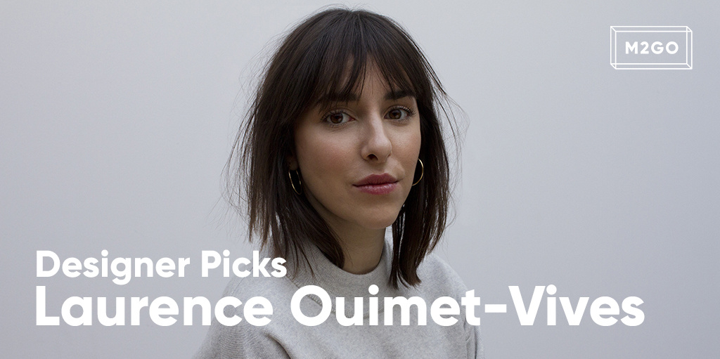Designer picks: Laurence Ouimet-Vives