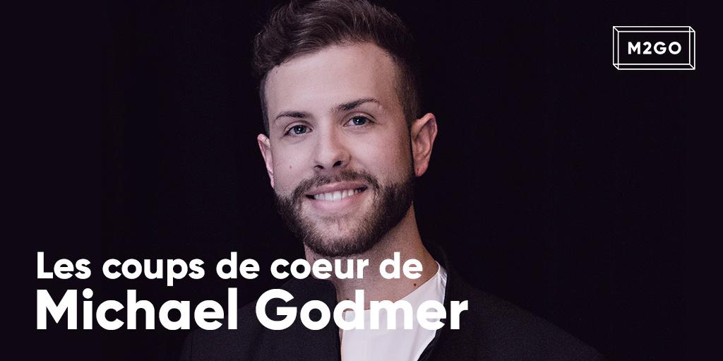 Les coups de coeur de Michael Godmer
