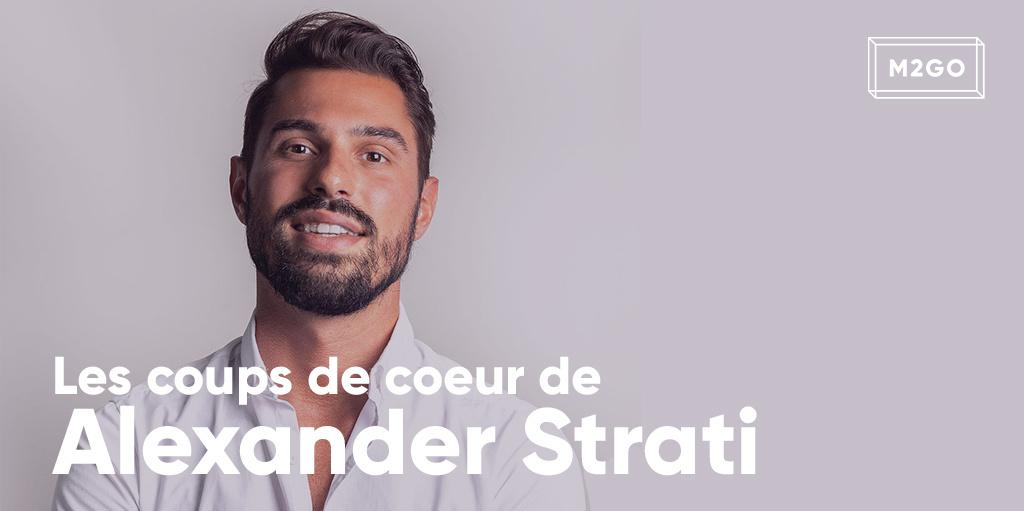 Les coups de coeur d'Alexander Strati