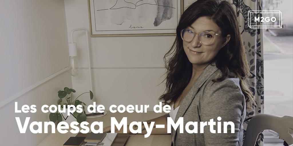 Les coups de coeur de Vanessa May-Martin