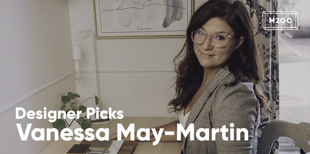 Designer Picks : Vanessa May-Martin