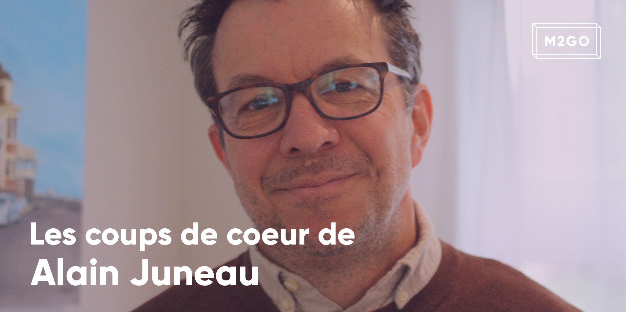 Les coups de coeur d'Alain Juneau
