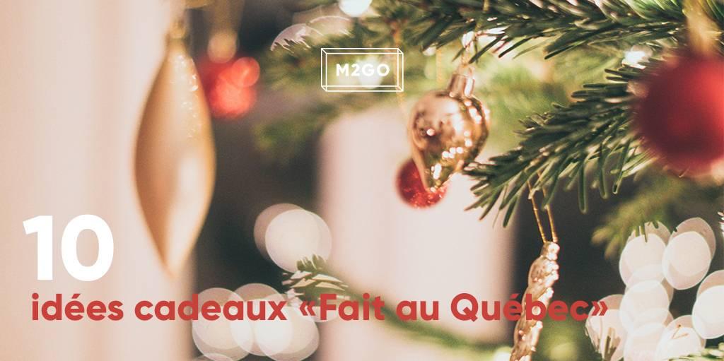 """10 idées cadeaux """"Fait au Québec"""""""